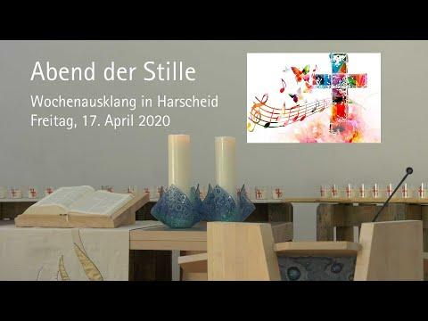 Abend der Stille: Andacht in Harscheid am 17. April 2020