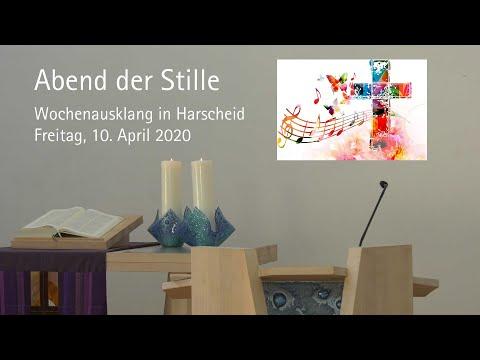 Abend der Stille: Andacht am Karfreitag, den 10. April 2020 in Harscheid