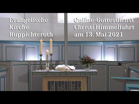Online-Gottesdienst zu Christi Himmelfahrt am 13. Mai 2021 in der Ev. Kirche in Ruppichteroth