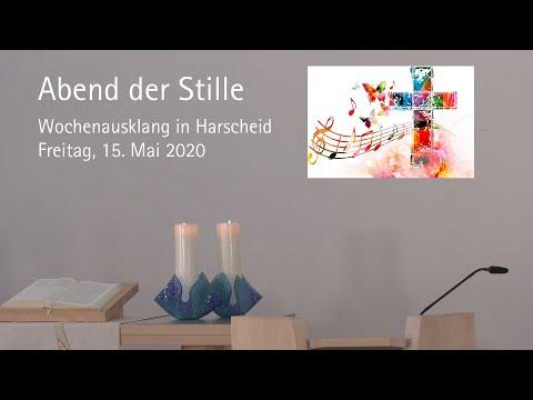 Abend der Stille: Andacht in Harscheid am 15. Mai 2020