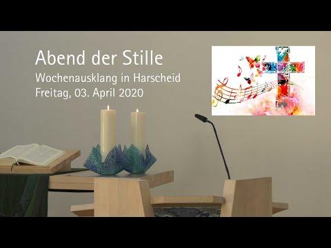 Abend der Stille: Andacht in Harscheid am 3. April 2020